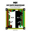 Not Quite Shakespeare (eBook)
